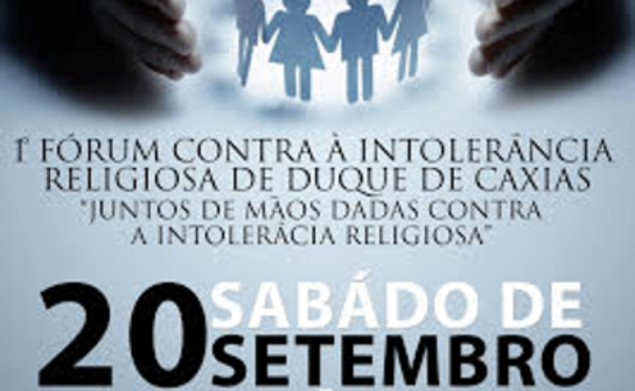 Duque de Caxias promove 1º Fórum Contra Intolerância Religiosa