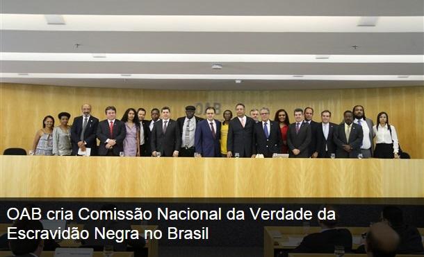 OAB_COMISSÃO ESCRAVIDÃO NEGRA 03-11-2014