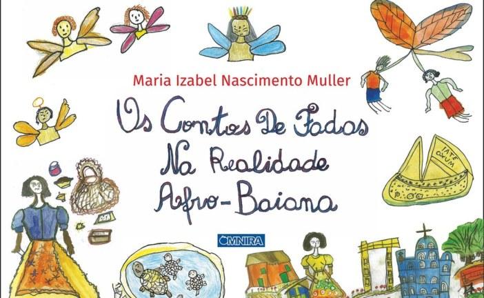 Com Rapunzel rastafári e fadas do acarajé, baiana lança livro inspirado em contos de fadas clássicos com personagens negros