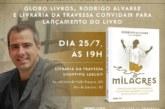 Rodrigo Alvarez lança livro Milagres no Rio de Janeiro