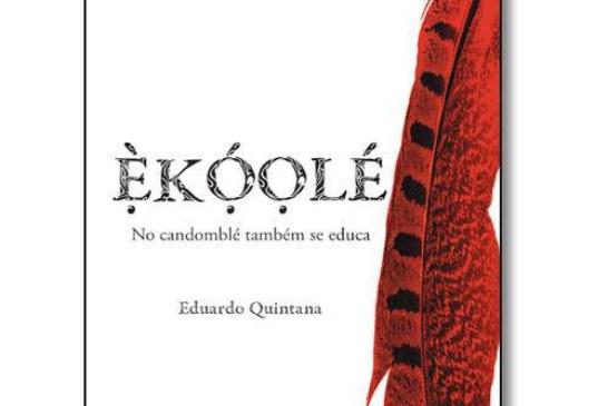 Livro – Ekóolé: No Candomblé Também Se Educa