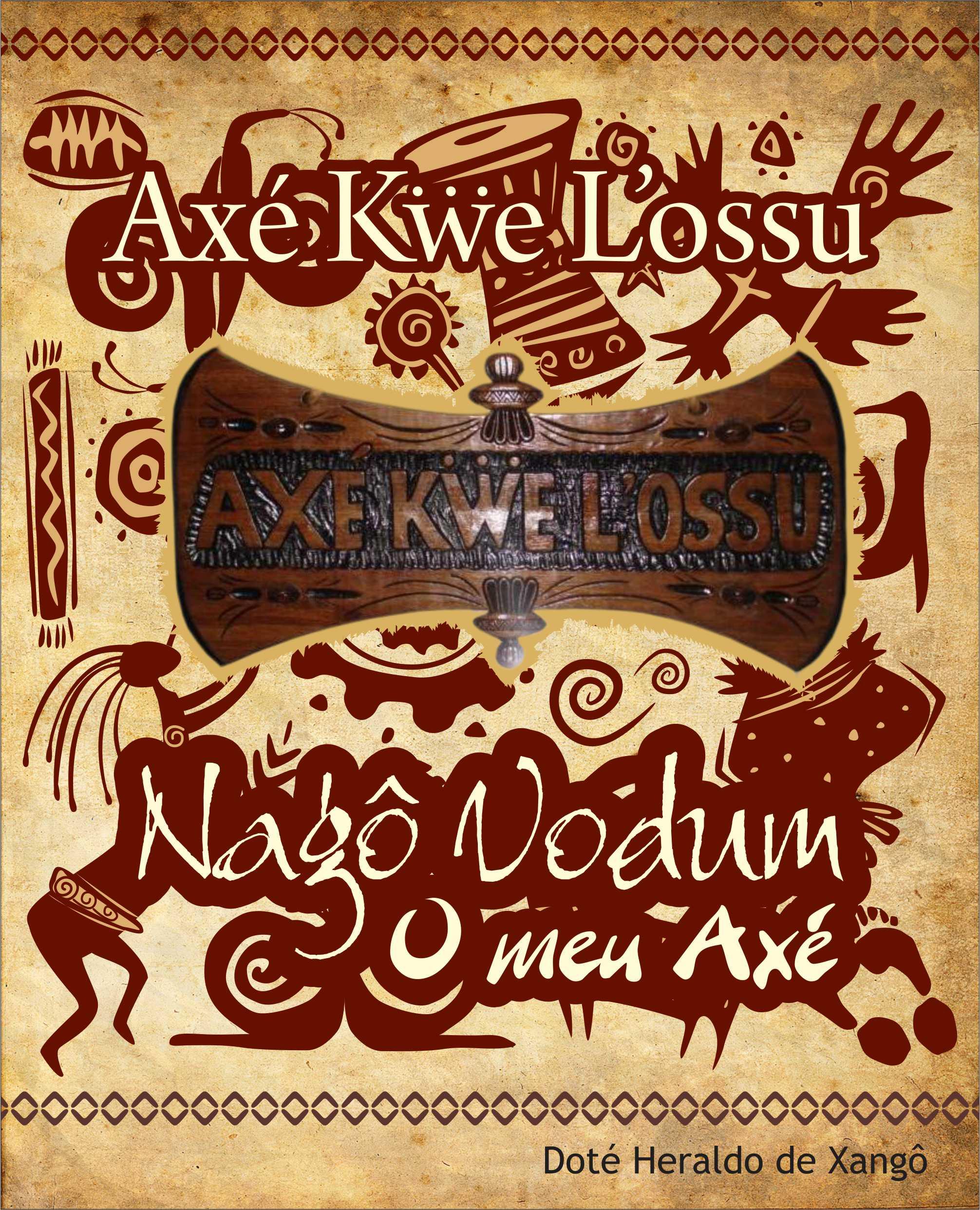 Doté Heraldo de Xangô e Antônio de Odé Gbomin lançaram livro sobre seu Axé.