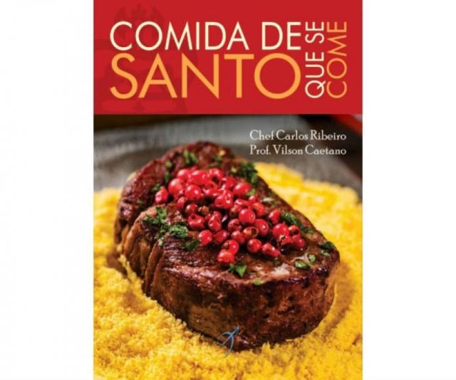 Chef Carlos Ribeiro lança livro com receitas de orixás