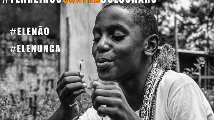 """Evento """"Terreiros contra Bolsonaro"""" faz convocação para participação em evento #EleNão, no Rio"""