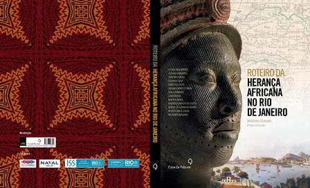 Livro conta a história de 15 locais marcantes para a cultura afro na cidade do Rio